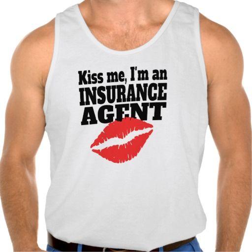 Kiss Me I M An Insurance Agent Tank Top Tank Tops Teacher Tank