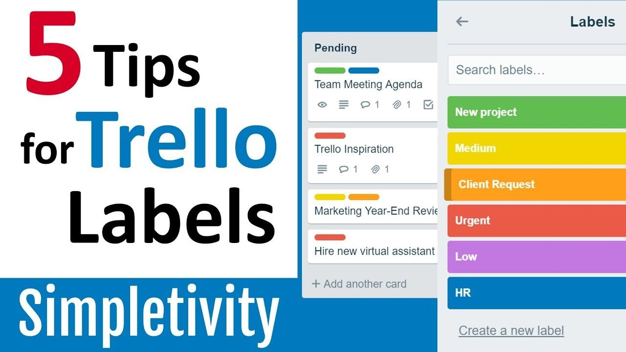5 trello label tips that will make you look like a pro
