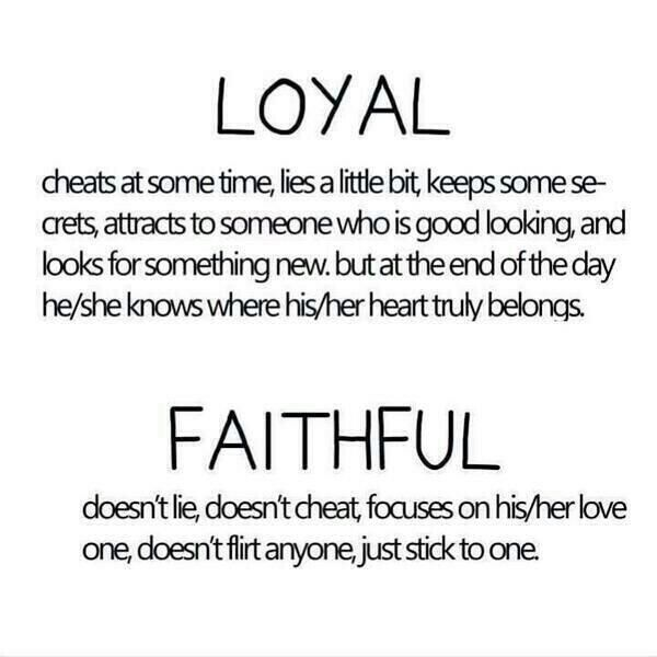 Image Result For Loyal Vs Faithful Life Quotes Pinterest Life