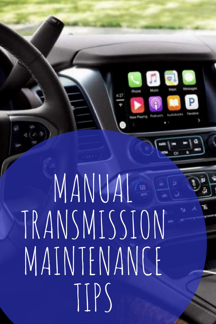 Manual Transmission Maintenance Tips Manual transmission