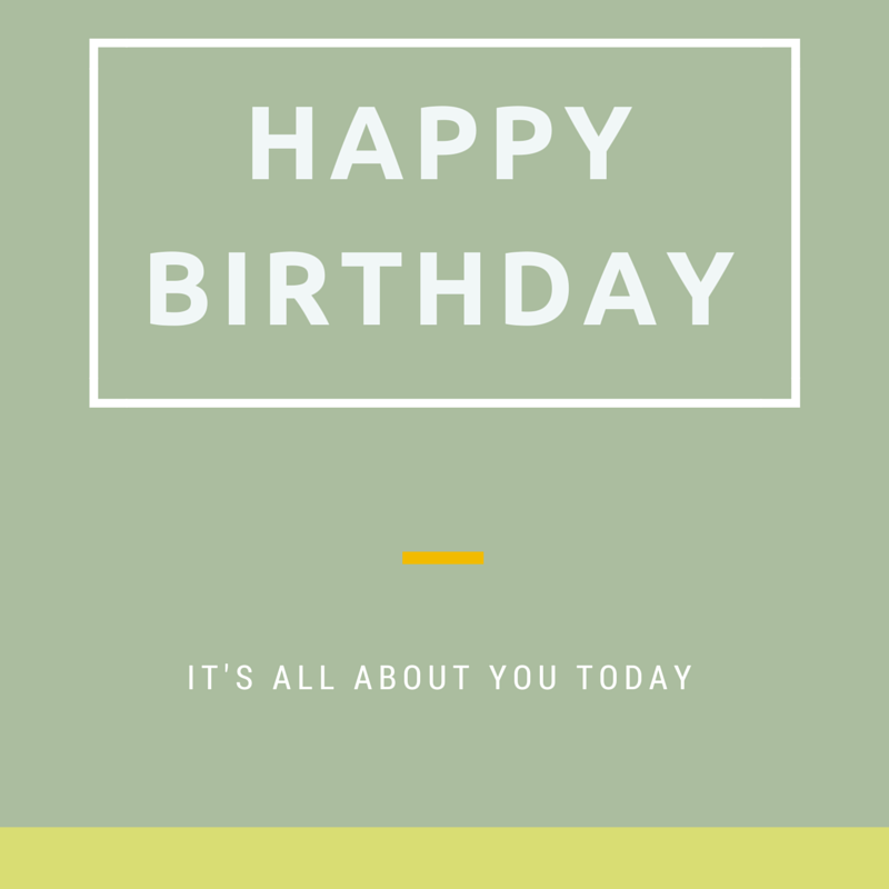 happy birthday it s all about you today click on this image to