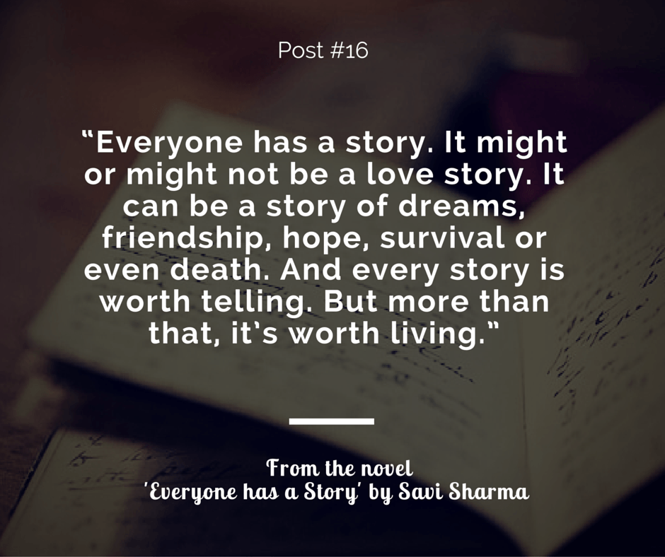 Everyone has a story | Travel | Story quotes, Romance novels