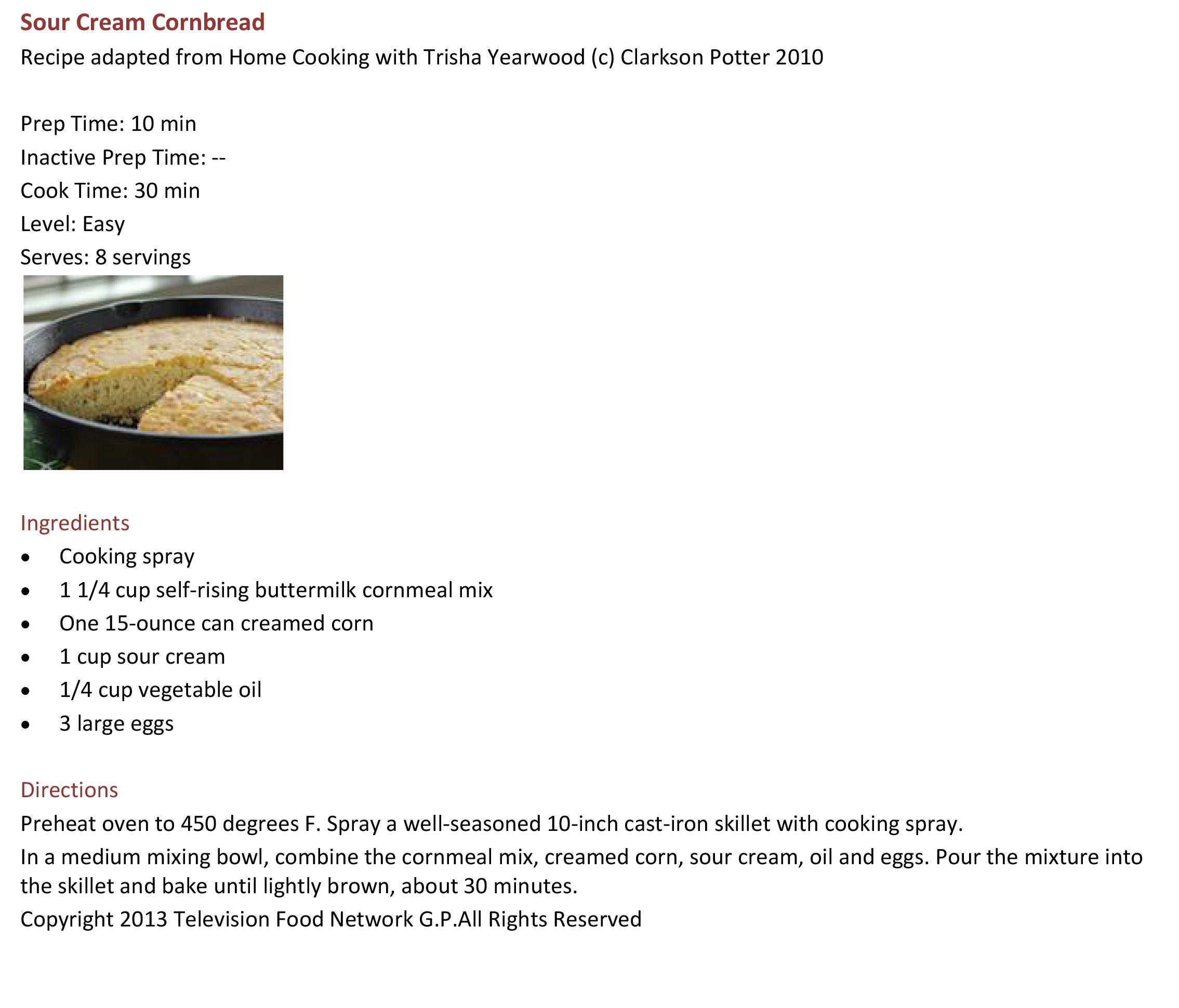 Trisha Yearwood S Sour Cream Cornbread Sour Cream Cornbread Corn Bread Recipe Cream Corn Bread