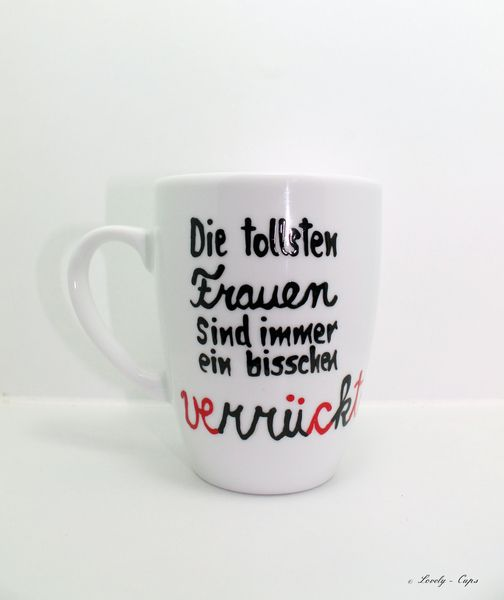 frauen tasse mit spruch lustige tasse mit name pinterest. Black Bedroom Furniture Sets. Home Design Ideas