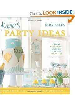 Kara's Party Ideas: Kara Allen:  Amazon.com: Books