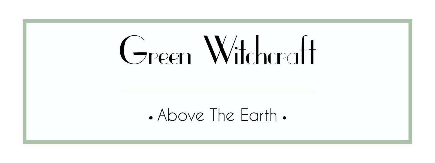 Green Witchcraft Course - Above The Earth #greenwitchcraft Green Witchcraft Course - Above The Earth #greenwitchcraft