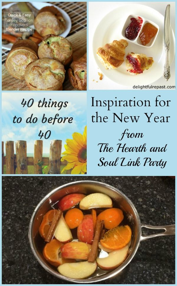 Inspiration for the New Year from the Hearth and Soul Link Party where we welcome you to share blog posts about anything that feeds the soul