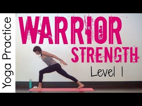 20 Minute Level 1 Warrior Strength Practice - Power Yoga