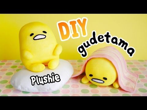 Learn how to make two different types of Gudetama plushies ...