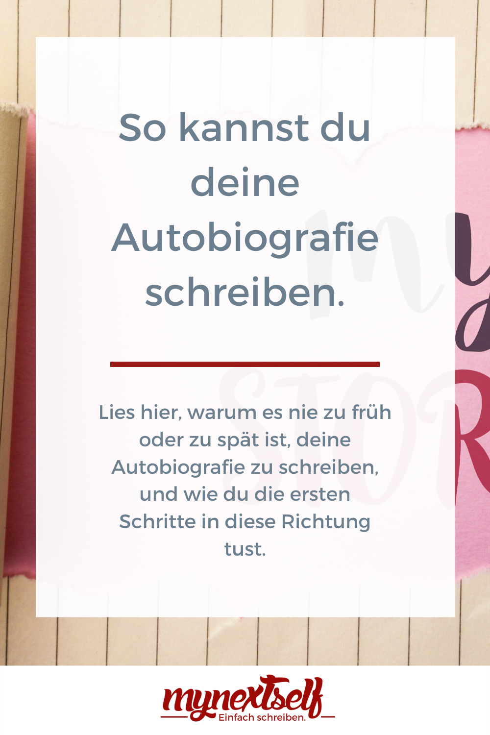 Autobiografie Schreiben Die Besten Tipps Mynextself Com In 2020 Eigenes Buch Schreiben Buch Selber Schreiben Schreiben