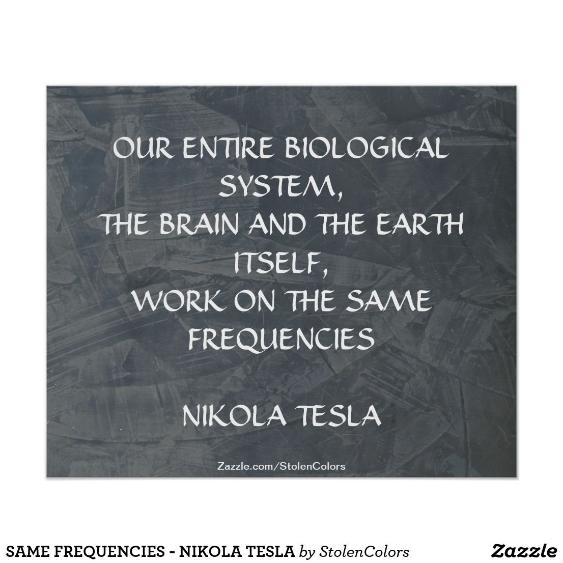 Famous Short Quotes Same Frequencies  Nikola Tesla Poster  Famous Short Quotes And