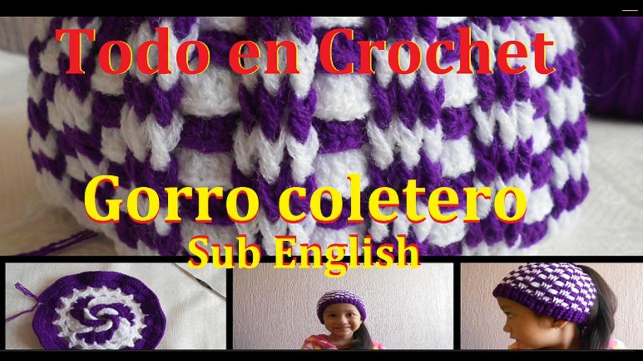 Gorro coletero en crochet / Hat in Crochet Subtitles Inglés | Gorros ...