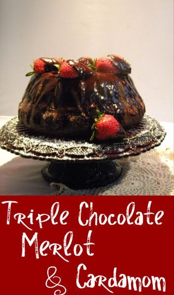 Triple chocolate merlot bundt cake is deep, rich, moist chocolate cake -- perfect for any occasion.