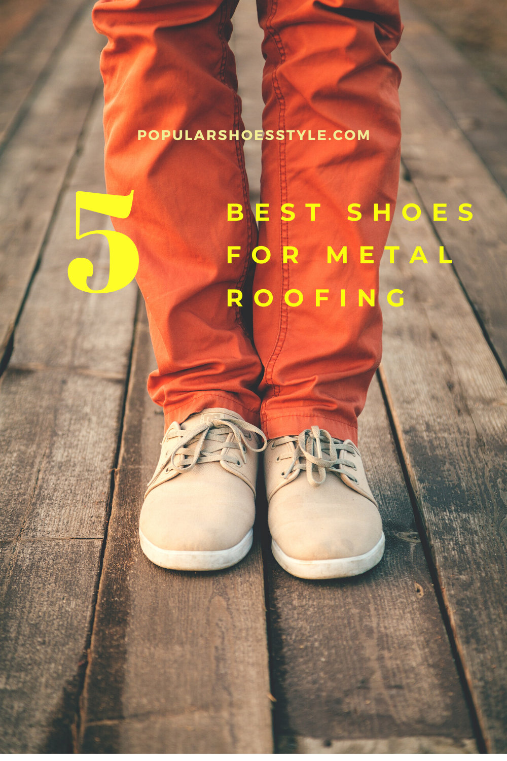 5 Best Shoes For Metal Roofing In 2020 Nice Shoes Shoes Style Guide Most Popular Shoes