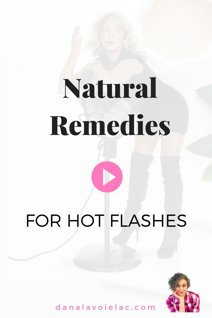 Natural Remedies For Hot Flashes - Dana LaVoie, LAc | Hot ...