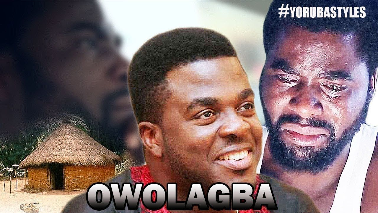 owolagba - yoruba film 2017 new release this week | new movies 2018