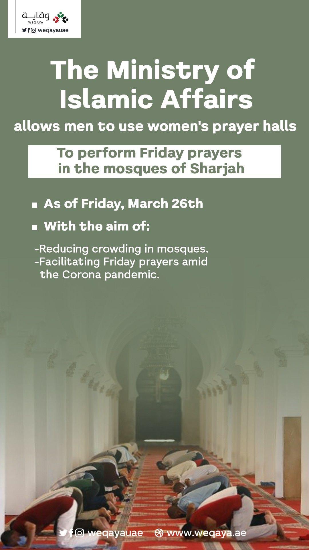 Sharjah Men Will Be Using Women S Prayer Halls For Friday Prayers In 2021 Prayers Sharjah Men