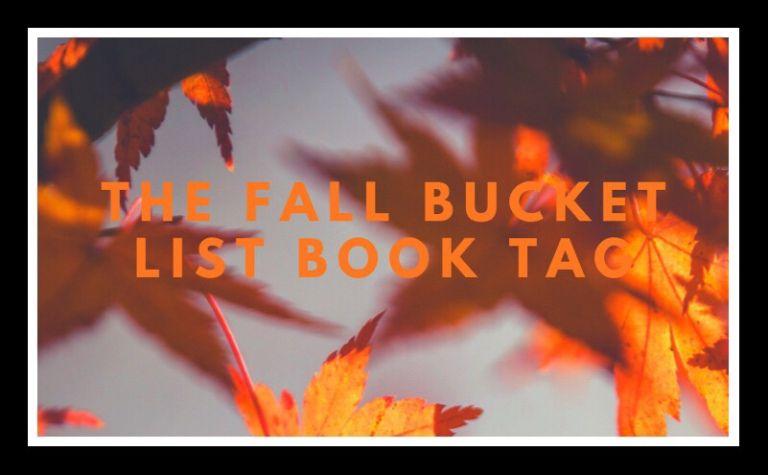 The Fall Bucket List Book Tag #fallbucketlist