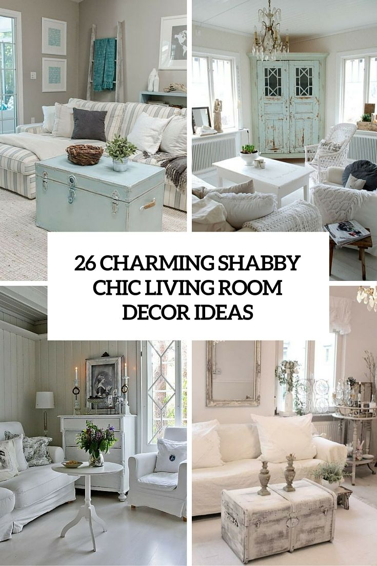 9 Shabbychic Living Room Ideas To Steal  Shabby Chic Living Room Gorgeous Chic Living Room Design Decoration