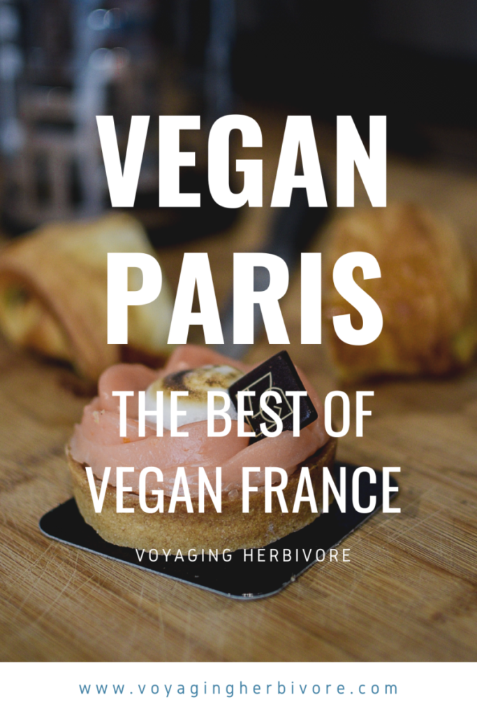 Vegan And Vegetarian Guide To Paris In 2020 Vegan Travel Vegan Guide Vegan Restaurants