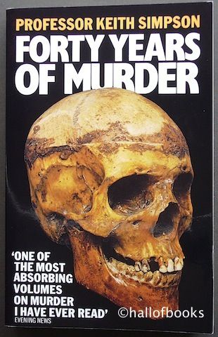 Forty Years of Murder by Keith Simpson