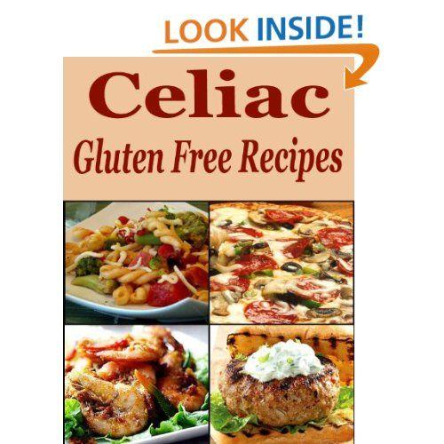 CELIAC : Gluten-Free Recipes | Gluten free cooking, Gluten ...