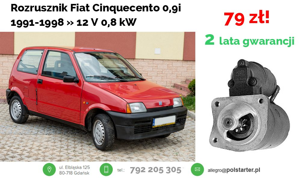 Promocja Rozrusznik Do Fiata Cinquecento 0 9i 1991 1998 12 V 0 8 Kw W Rewelacyjnej Cenie 79 Zl Link Do Aukcji Z Rozrusznikiem Fiat Van Vehicles