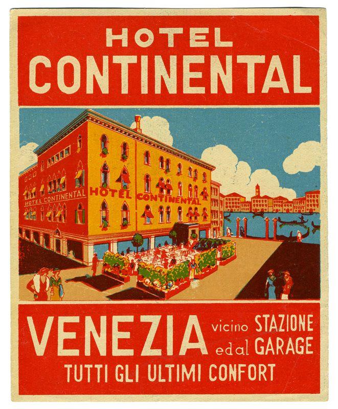 Hotel Continental - Venezia (Luggage Label) by Artist Unknown | Shop original vintage #posters online: www.internationalposter.com