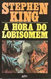 Baixar Livro A Hora Do Lobisomem Stephen King Em Pdf Epub E