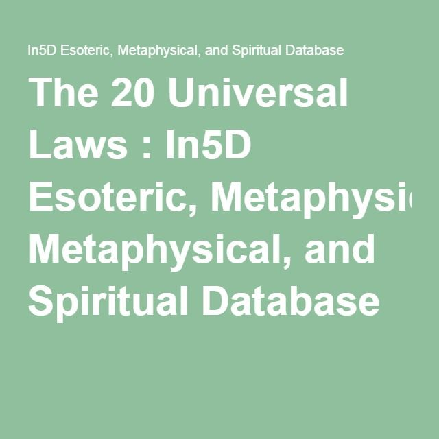 The 20 Universal Laws : In5D Esoteric, Metaphysical, and Spiritual