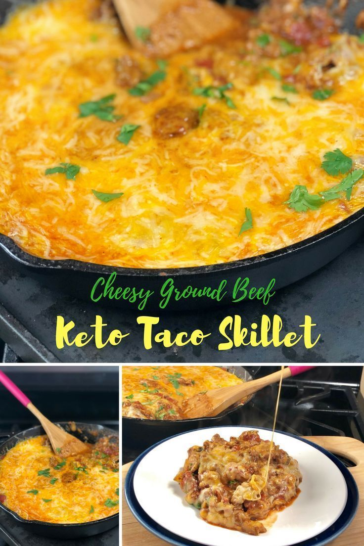 I Came Up With This Cheesy Ground Beef Keto Taco Skillet This Is A Great Recipe And Topped With Sour Ground Beef Keto Recipes Keto Beef Recipes Beef Recipes