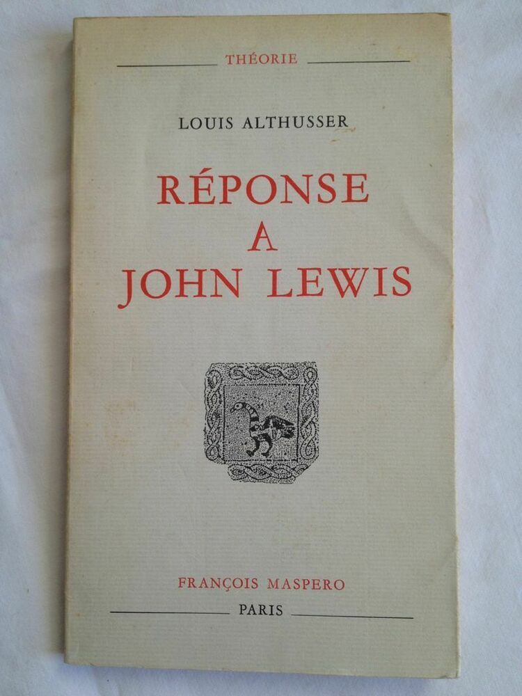 Reponse A John Lewis Collection Theorie Louis Althusser Philosophy Book Cover Thoughts
