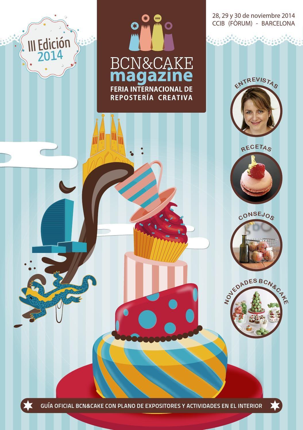 BCN&CAKE digital2014 Revista Oficial del BCN&CAKE, Feria Internacional de Repostería Creativa de Barcelona
