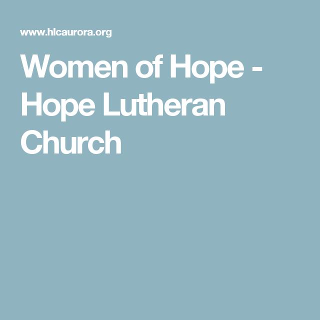 Women of Hope - Hope Lutheran Church