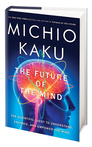 The Future Of The Mind Book
