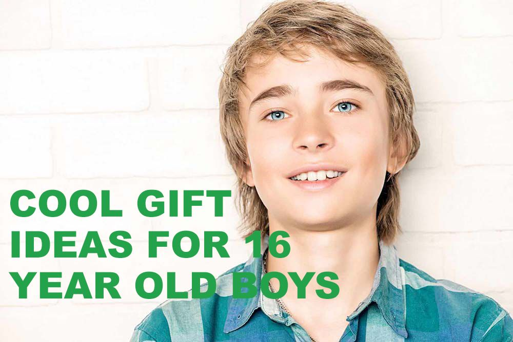 Cool Gift Ideas for 16 Year Old Boys Old boys, 16 year