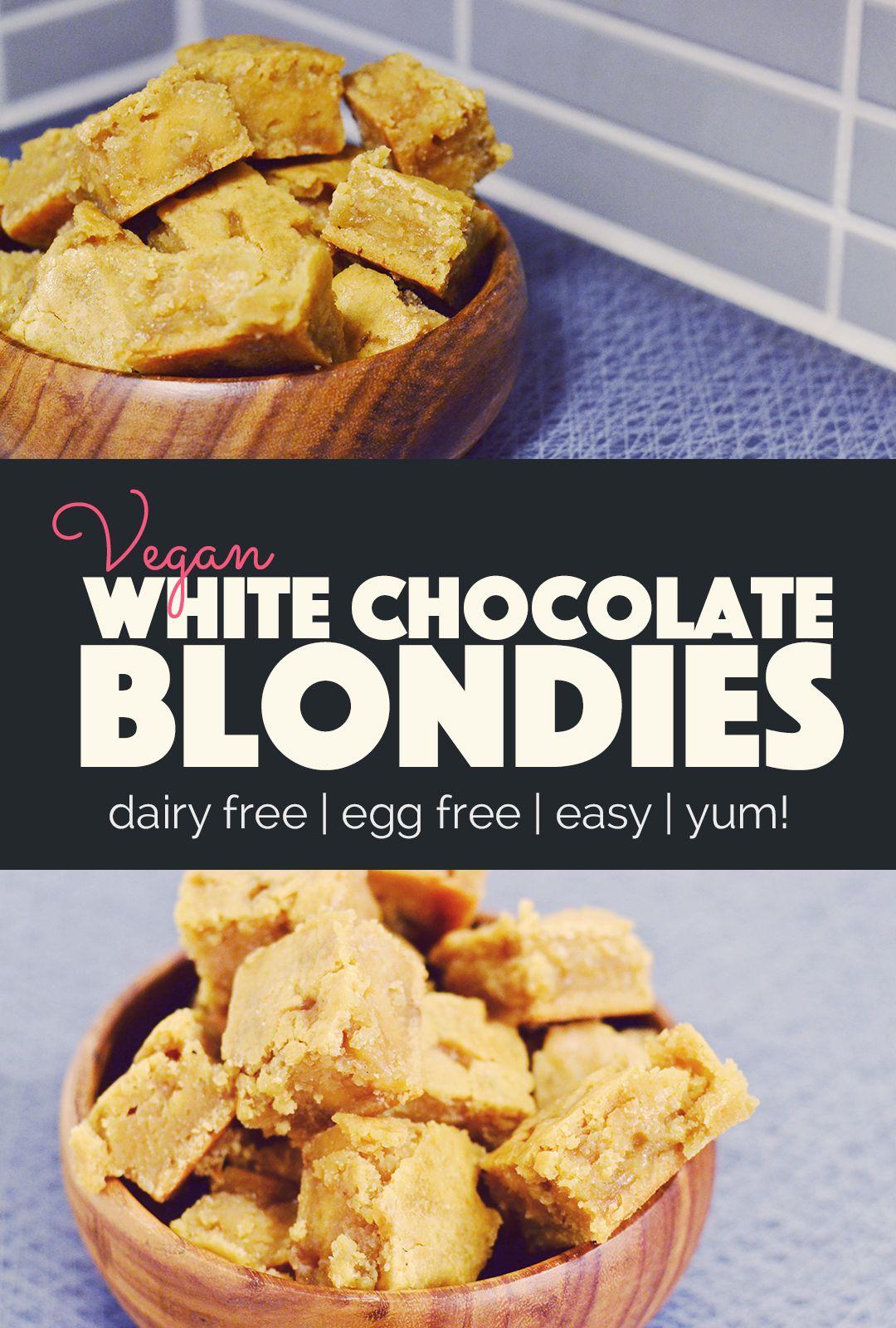 Vegan White Chocolate Blondies Banana Bloom Chocolate Blondies Vegan White Chocolate White Chocolate Blondies