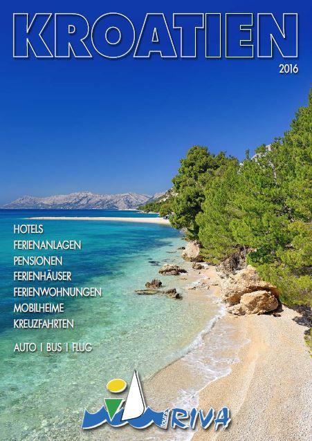 I D Riva Tours Kroatien Urlaubskataloge Kostenlos Ferienanlagen Kroatien Kreuzfahrt