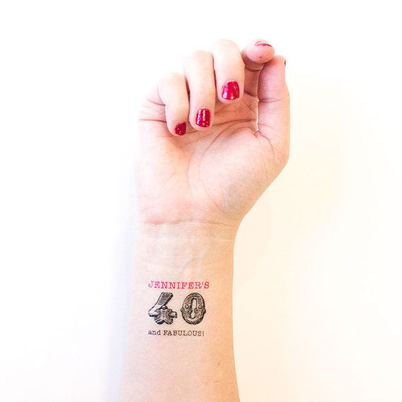 40th Birthday temporary tattoos! For those forty and fabulous ...