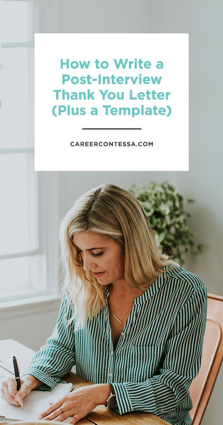 how to write a post interview thank you letter a template job