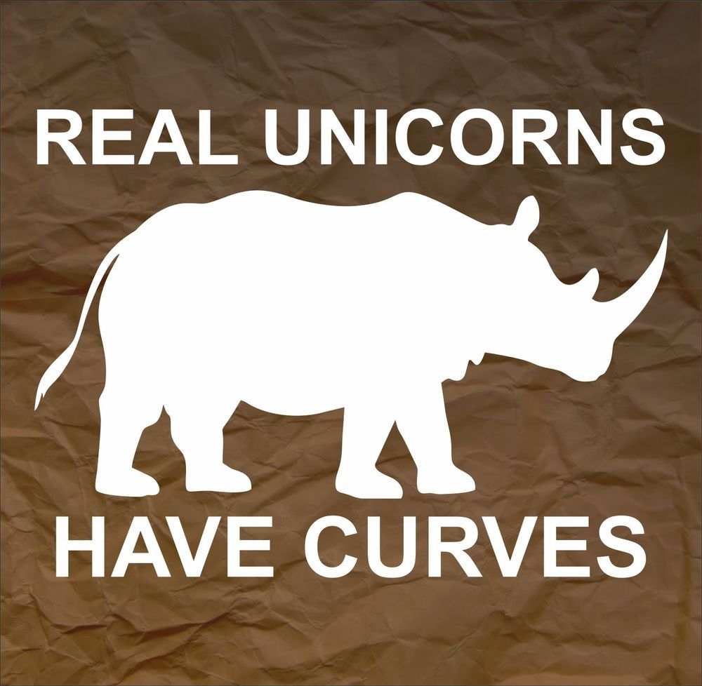 Real Unicorns Have Curves Funny Bumper Sticker Vinyl Decal Car Truck Macbook Pro