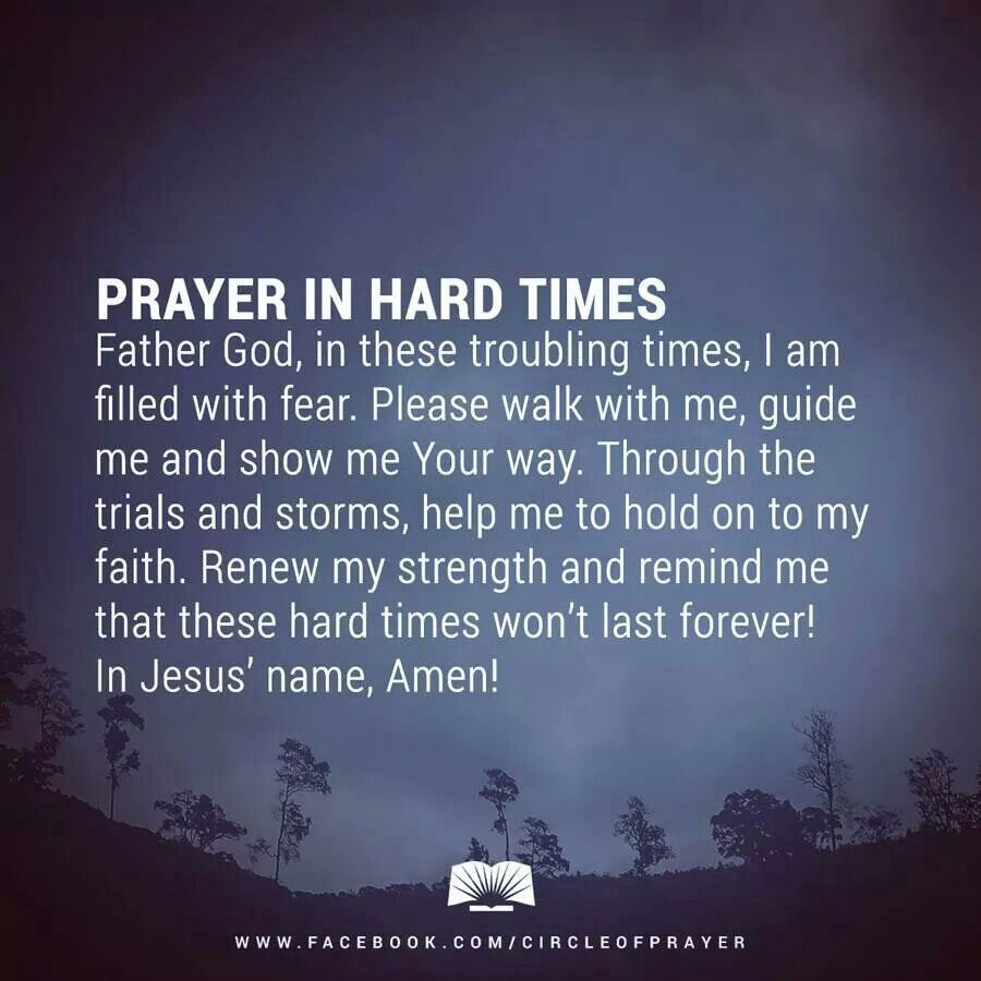 Prayer For Hard Times Devo Inspirational Bible Quotes Bible