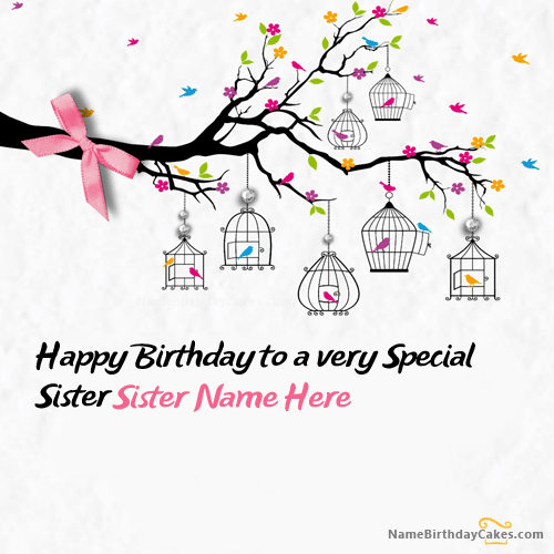 Write Name On Special Sister Birthday Card Picture