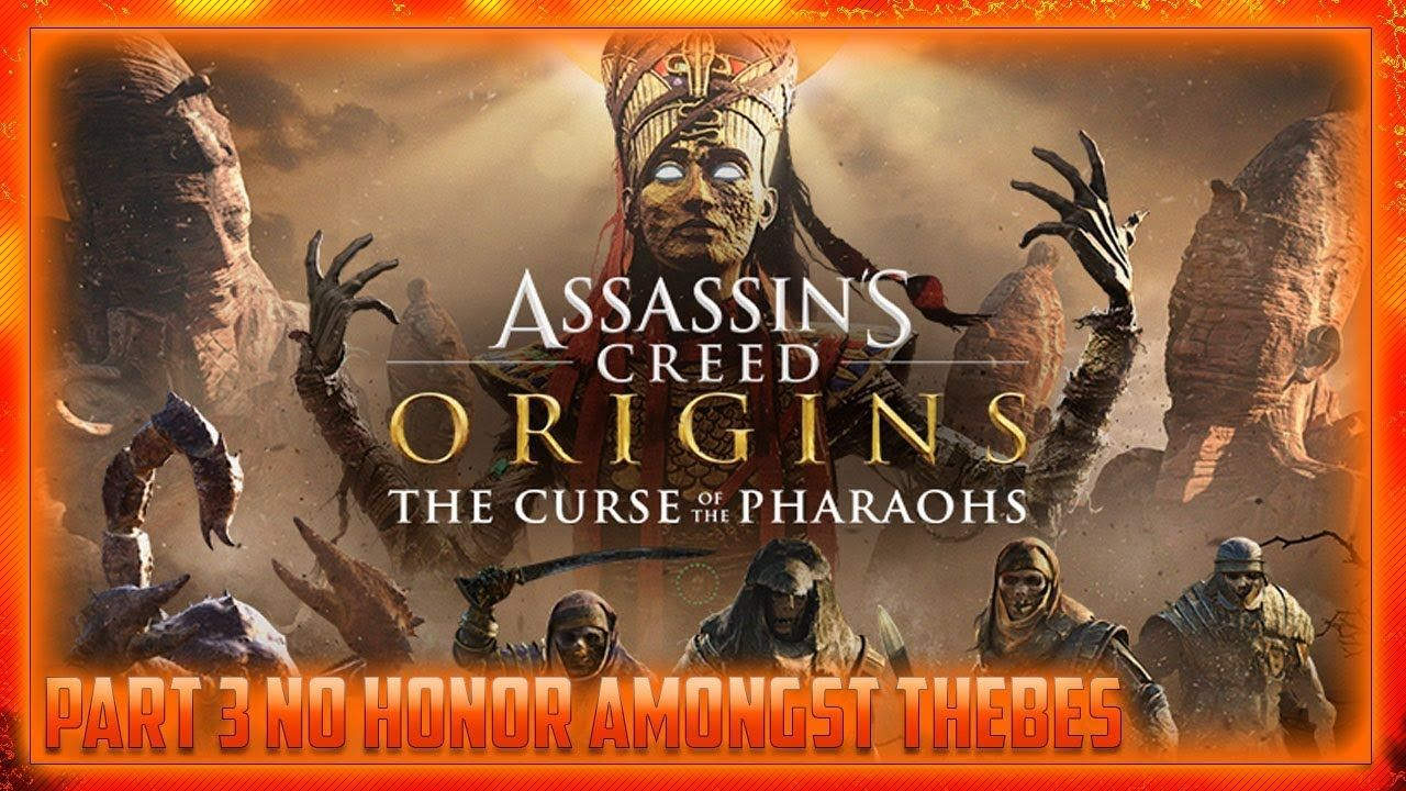 Ac Origins The Curse Of The Pharaohs Walkthrough Gameplay Part 3