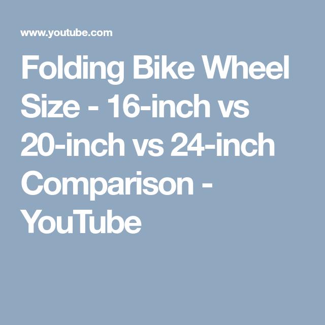 Folding Bike Wheel Size 16 Inch Vs 20 Inch Vs 24 Inch Comparison