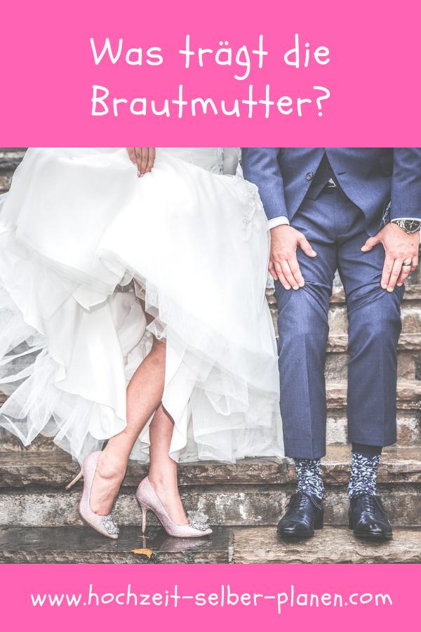 Was Tragt Die Brautmutter Braut Brautmode Herren Mode