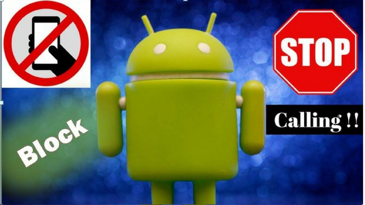 How to Block a Number on Android Cell Phone 2016