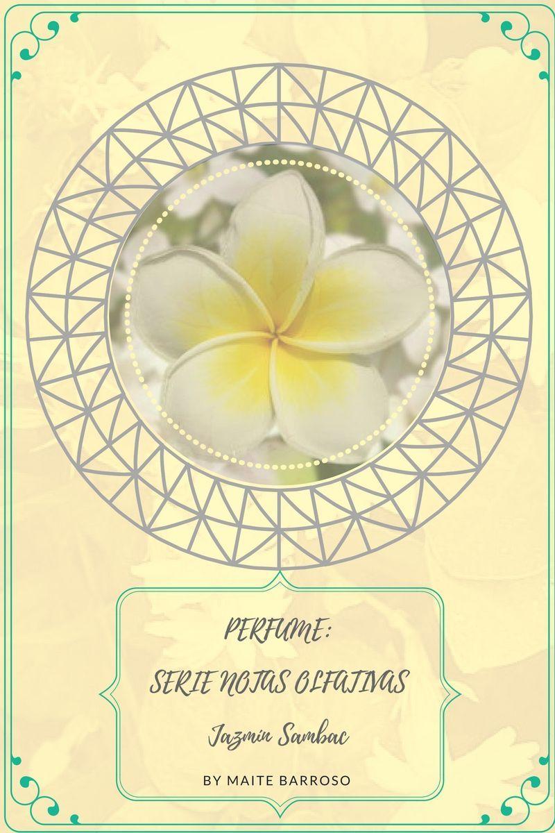 Es la portada que diseñé para hablar sobre el jazmín en mi web, podéis leer la entrada aquí: http://maitebarrosodelcerro.com/perfume-notas-olfativas-jazmin-sambac/