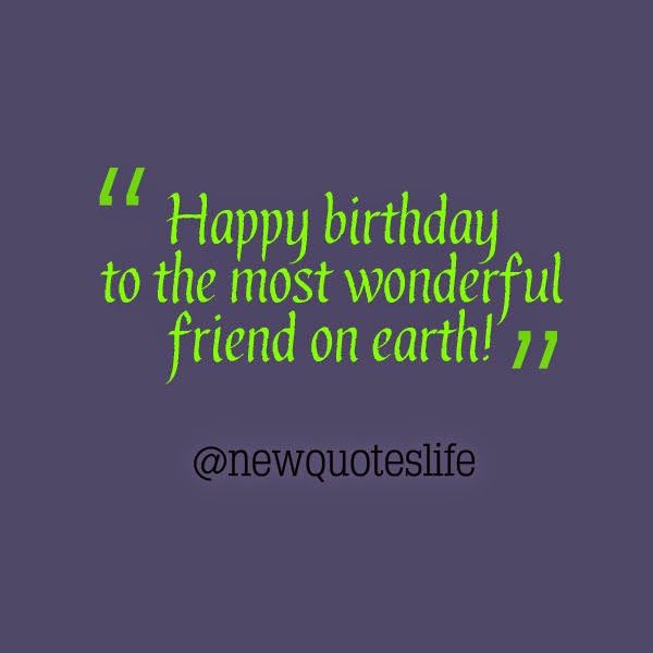 Birthday Quotes For Best Friend Places To Visit