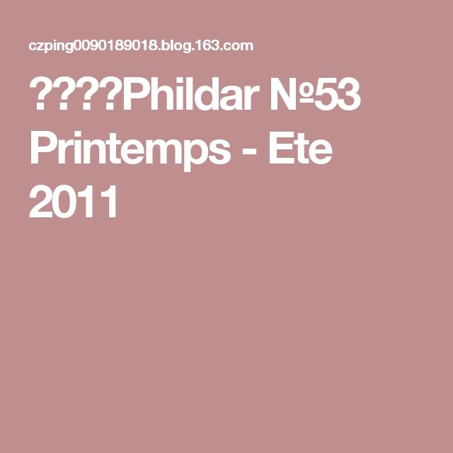 【转载】Phildar №53 Printemps - Ete 2011